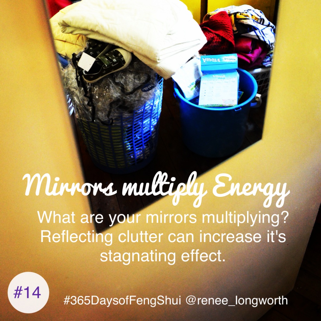 Day#14 365 Days of Feng Shui - Mirror