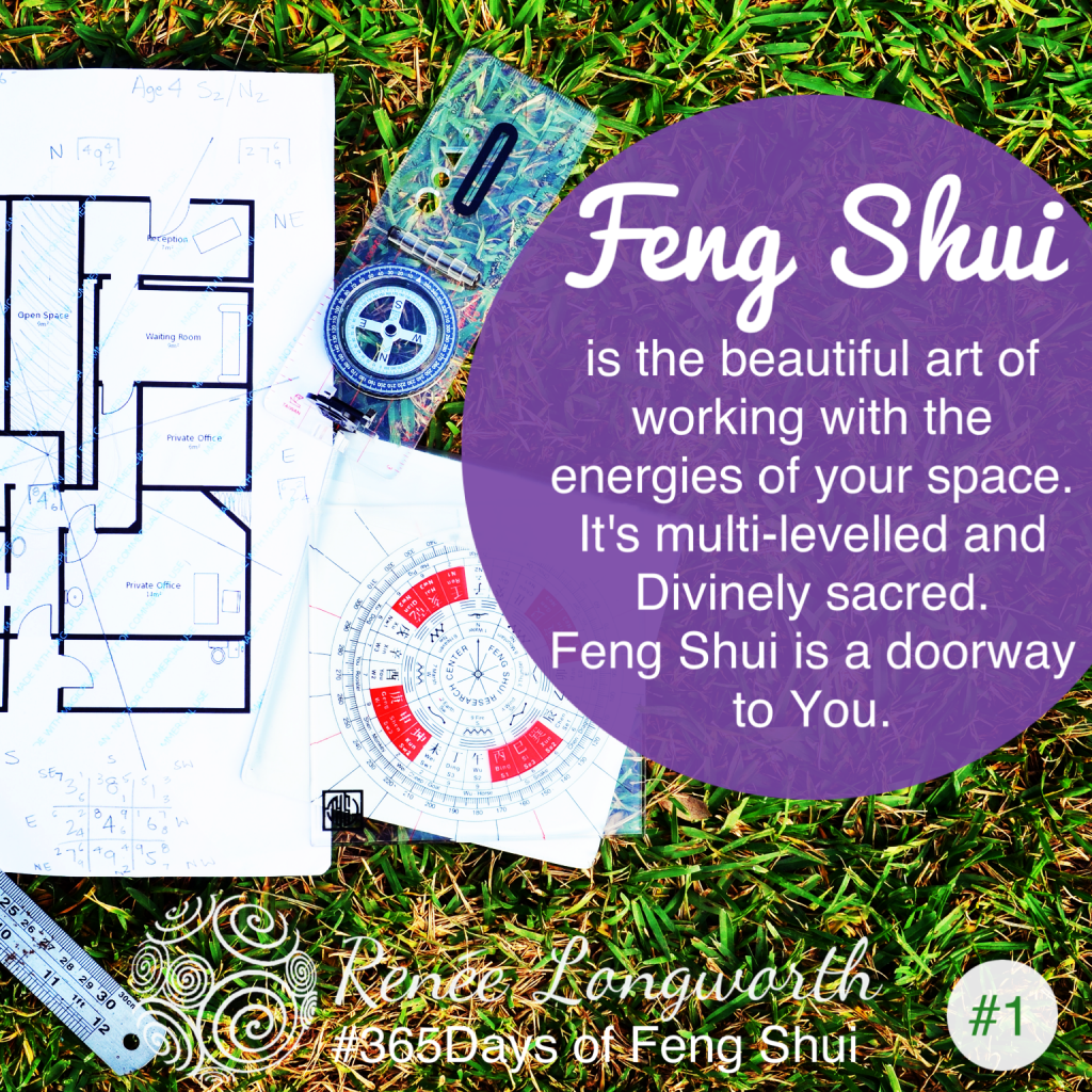 Day #1 of 365 days of Feng Shui