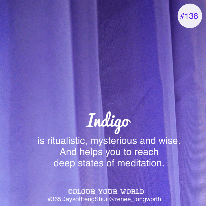 colour your world indigo day 138 of 365 days of feng shui. Black Bedroom Furniture Sets. Home Design Ideas