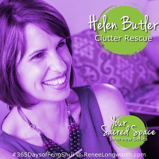 Helen Butler from Clutter Rescue –  Sacred Space