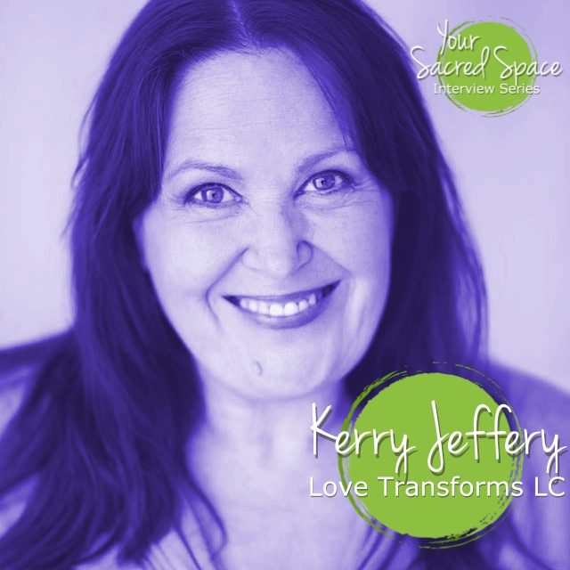 Kerry Jeffery – Love Transforms LC
