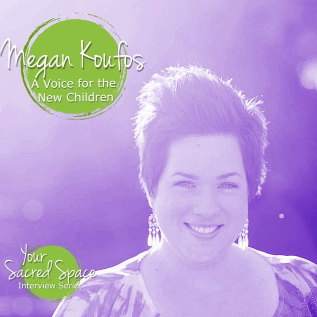 Megan Koufos – A Voice for the New Children