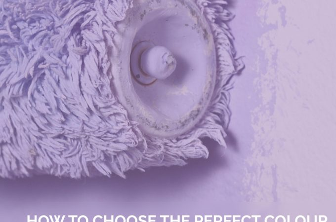 How to choose the Perfect Colour for Your Room.