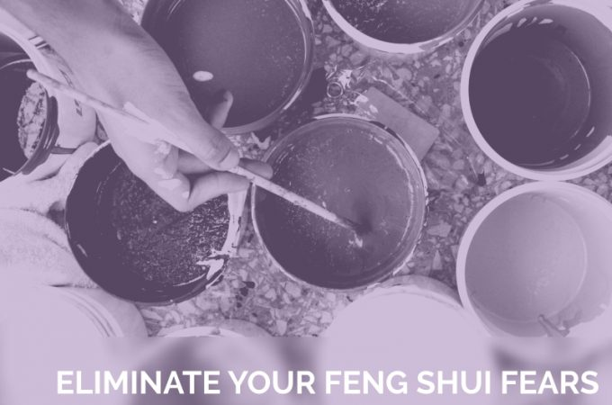 Eliminate your Feng Shui Fears and Panic about Colour
