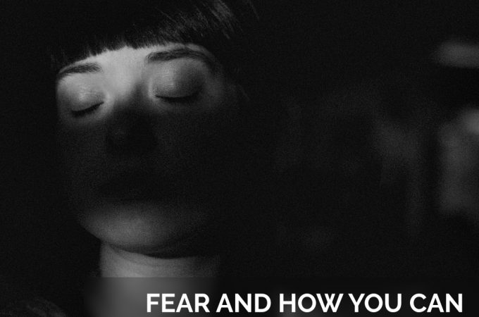 Fear and How You Can Released it Energetically – Part 2