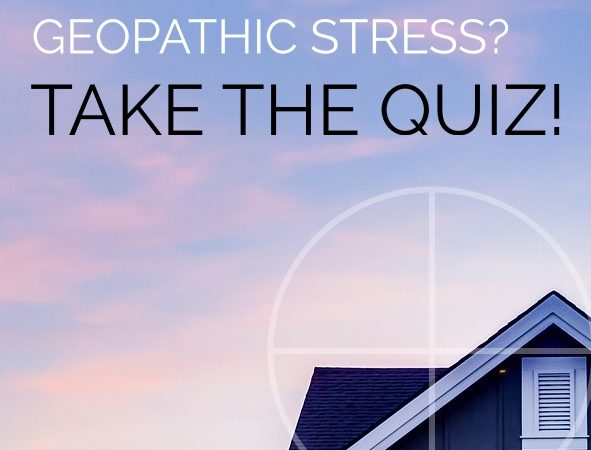 Are you being affected by Geopathic Stress? Quiz.